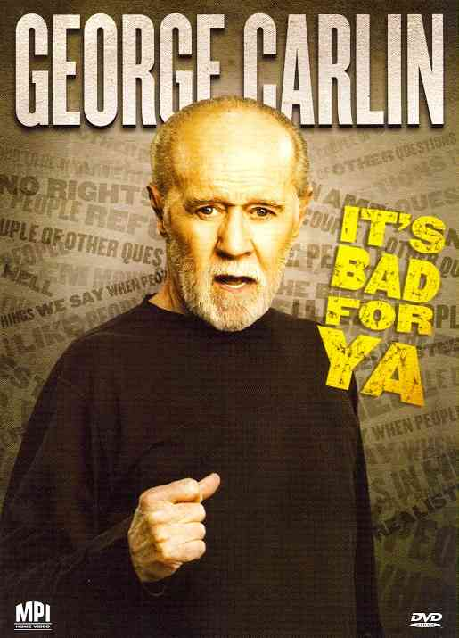 CARLIN IT'S BAD FOR YA BY CARLIN,GEORGE (DVD)